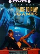 Hra s ohněm (I Like To Play Games)