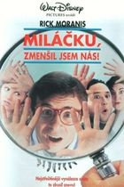 Miláčku, zmenšil jsem nás! (Honey, We Shrunk Ourselves)