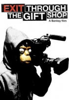 Banksy – Exit Through the Giftshop (Exit Through the Gift Shop)