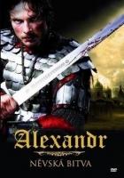 Alexandr - Něvská bitva (Aleksandr. Nevskaja bitva)