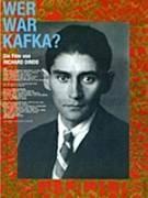 Kdo byl Kafka? (Wer war Kafka?)