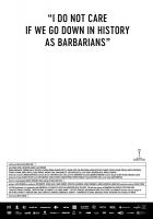"""Je mi jedno, že se zapíšeme do dějin jako barbaři"" (""Îmi este indiferent dacă în istorie vom intra ca barbari"")"