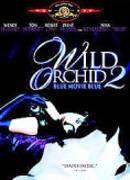 Modrá orchidej (Wild Orchid II: Two Shades of Blue)