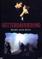 Bomby pod Berlínem (Götterdämmerung - Morgen stirbt Berlin)