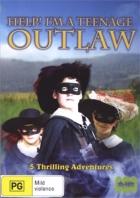 Zbojníci (Help! I'm a Teenage Outlaw)