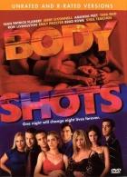 Horká noc, hořké ráno (Body Shots)