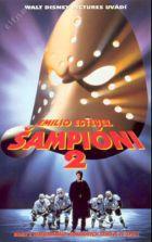 Šampióni 2 (D2: The Mighty Ducks)