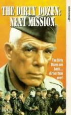 Tucet špinavců: Druhá mise (The Dirty Dozen: The Next Mission)