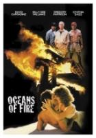 Oceány v plamenech (Oceans of Fire)