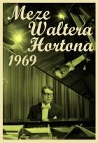 Meze Waltera Hortona