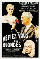 Dejte si pozor na blondýnky (Méfiez-vous de blondes)