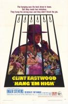 Pověste je vysoko (Hang'em High)
