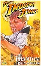 Mladý Indiana Jones: Přízračný vlak (Adventures of Young Indiana Jones: The Phantom Train of Doom)