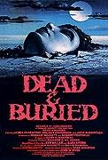 Mrtví a pohřbení (Dead & Buried)