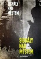 Signály nad městem (Signali nad gradom)