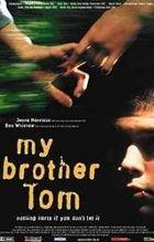 Můj bratr Tom (My Brother Tom)