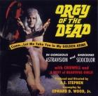 Orgie mrtvých (Orgy of the Dead)