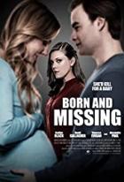Vymodlené dítě (Born and Missing)