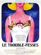 Otravové (Le trouble-fesses)
