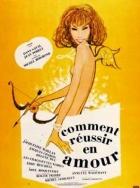 Jak získat úspěch v lásce (Comment réusier en amour)