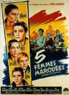 Pět poznamenaných žen (Five Branded Women)