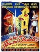 Ulice malovaných úst (La rue des bouches peintes)