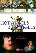 Andělé nejsou andělé