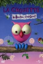 Sova a její kamarádi (La chouette & Cie)