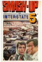 Srážka na dálnici (Smash-Up on Interstate 5)