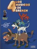 Zvířátka a lupiči (Los cuatro musicos de Bremen)