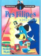 Pes Filipes a jeho přátelé (Huckleberry Hound and Friends)