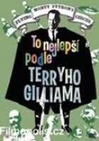 To nejlepší z Monty Pythonů podle Terryho Gilliama (Terry Giliam's Personal Best)