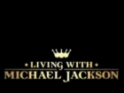 Michael Jackson – Pohled do soukromí (Living with Michael Jackson: A Tonight Special)