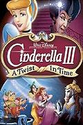 Popelka 3: Ztracena v čase (Cinderella III: A Twist in Time)