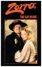 Zorro - mstitel a ctitel (Zorro, the Gay Blade)