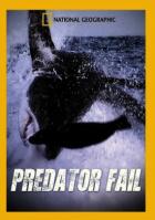 Nezdary predátorů (Predator Fail)