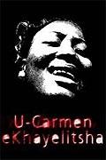 Carmen z Khayelitshi (U-Carmen-e-Khayelitsha)