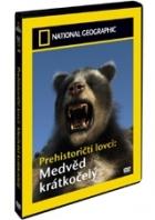 Prehistoričtí lovci: Medvěd krátkočelý (Prehistoric Hunters: Short-faced Bear)