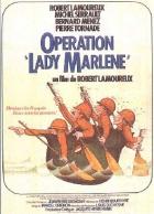 Akce Lady Marlène (Operation Lady Marlène)