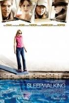 Opravdový život (Sleepwalking)