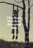 Slunce, to slunce mě oslepilo