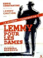 Lemmy kvůli ženám (Lemmy pour les dames)