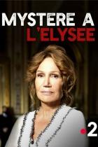 Odvrácená tvář Paříže: Záhada v Elysejském paláci (Mystère à l'Élysée)
