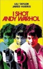 Střelila jsem Andyho Warhola (I Shot Andy Warhol)