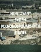 Montovaný systém poľnohospodárských stavieb