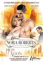Nora Roberts: V pravé poledne (High Noon)