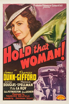 Hold That Woman!