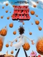 Zataženo, občas trakaře (Cloudy with a Chance of Meatballs)