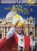 Papež Jan Pavel II - Sjednotilel národů (Pope John Paul II)