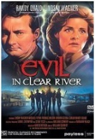 Dotek zla (Evil in Clear River)